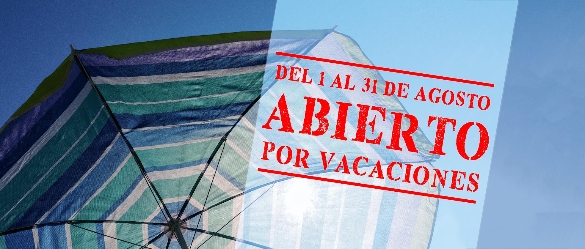 Agosto abierto por vacaciones